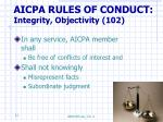 aicpa rules of conduct integrity objectivity 102