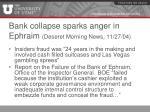 bank collapse sparks anger in ephraim deseret morning news 11 27 04