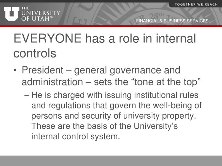 EVERYONE has a role in internal controls