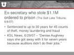 ex secretary who stole 1 1m ordered to prison the salt lake tribune 6 8 07