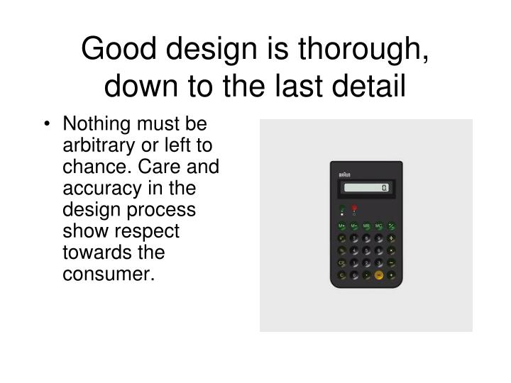 Good design is thorough, down to the last detail