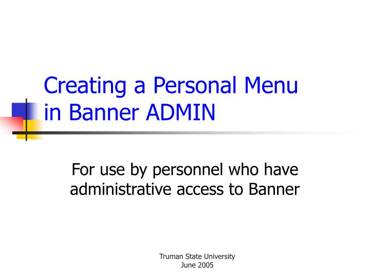 Creating a personal menu in banner admin
