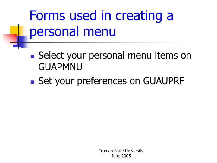 Forms used in creating a personal menu