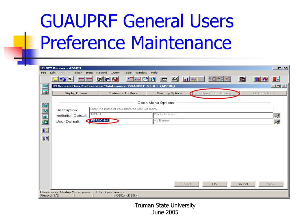 GUAUPRF General Users Preference Maintenance