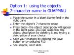 option 1 using the object s 7 character name in guapmnu