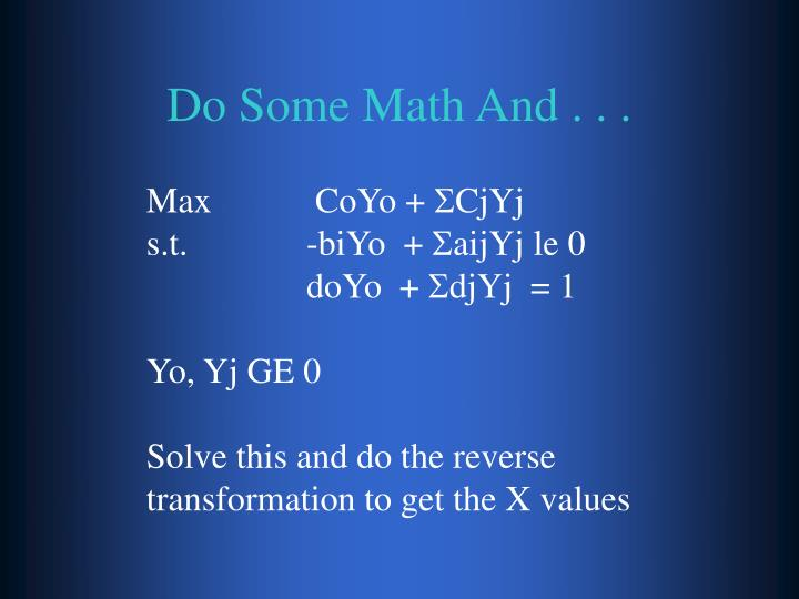 Do Some Math And . . .
