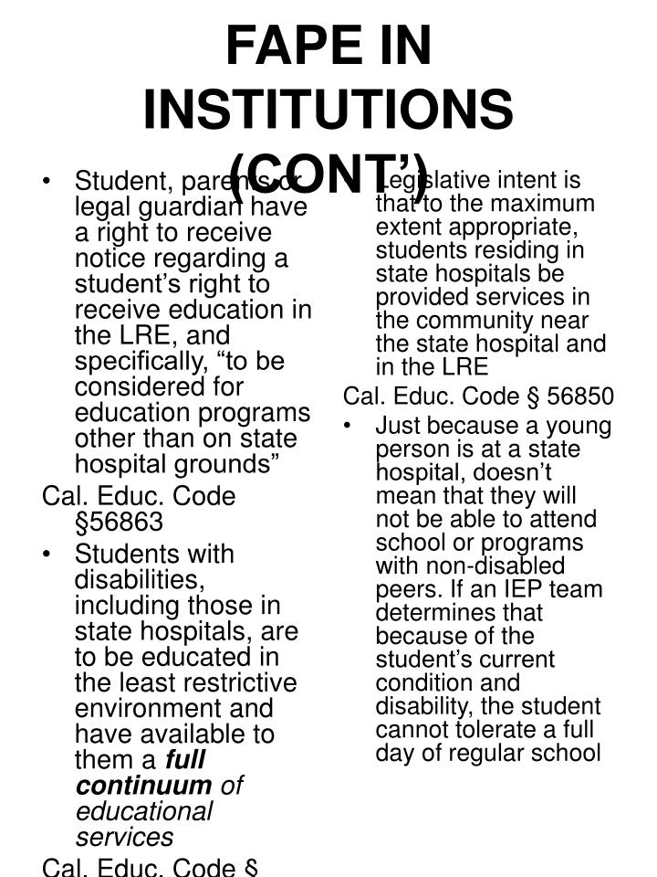 "Student, parents or legal guardian have a right to receive notice regarding a student's right to receive education in the LRE, and specifically, ""to be considered for education programs other than on state hospital grounds"""
