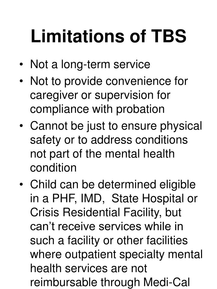 Limitations of TBS