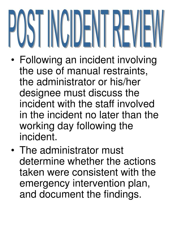 POST INCIDENT REVIEW