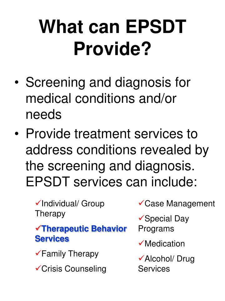 What can EPSDT Provide?