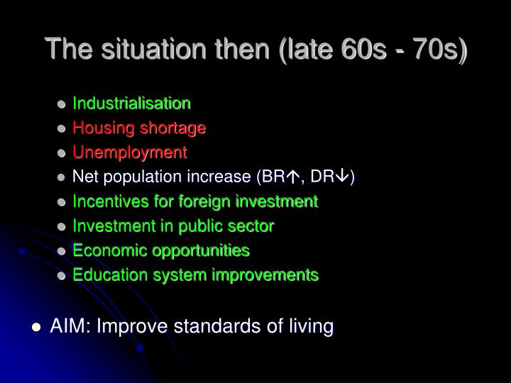 The situation then (late 60s - 70s)