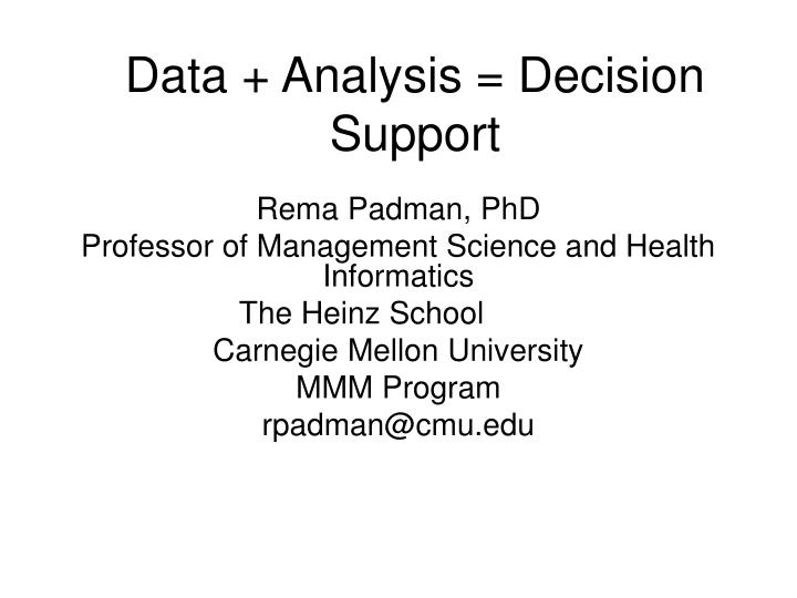 Data analysis decision support