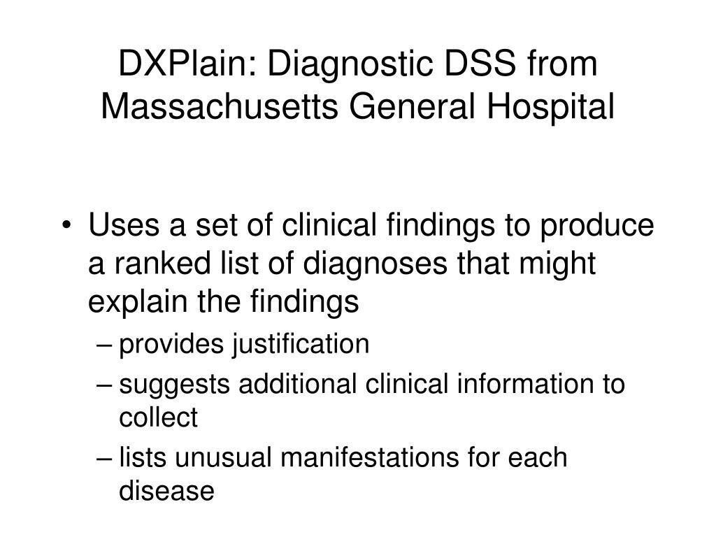 DXPlain: Diagnostic DSS from Massachusetts General Hospital