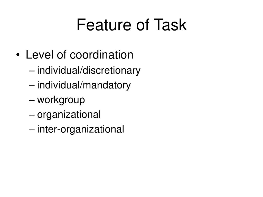 Feature of Task