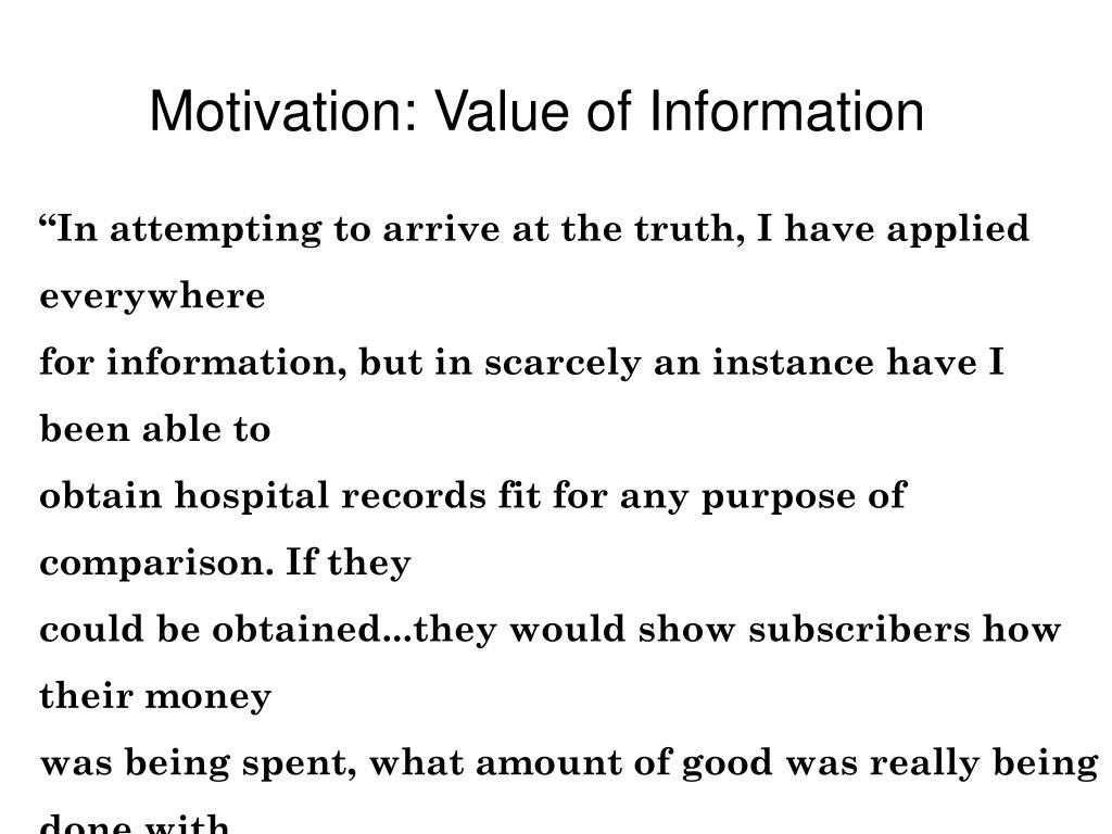 Motivation: Value of Information