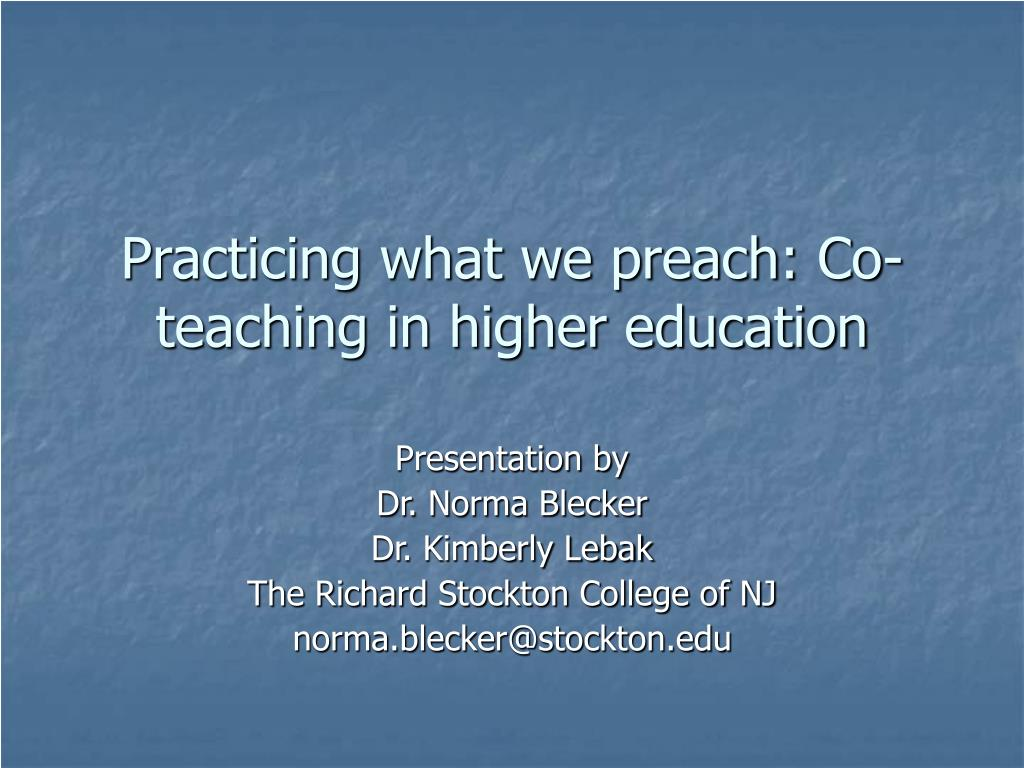 practicing what we preach co teaching in higher education l.