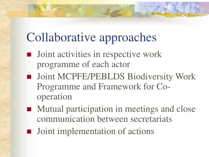 Collaborative approaches