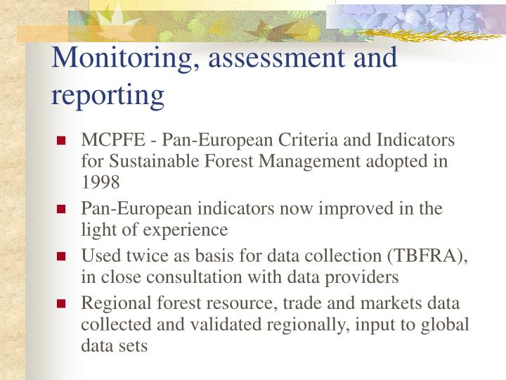 Monitoring, assessment and reporting