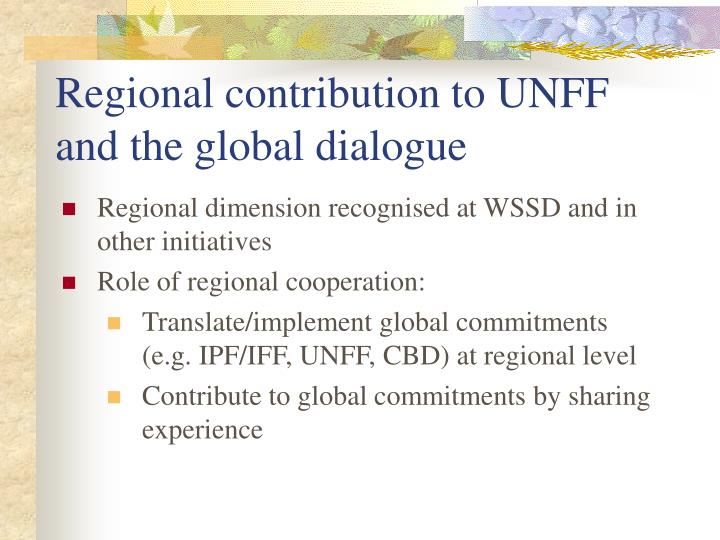 Regional contribution to UNFF and the global dialogue
