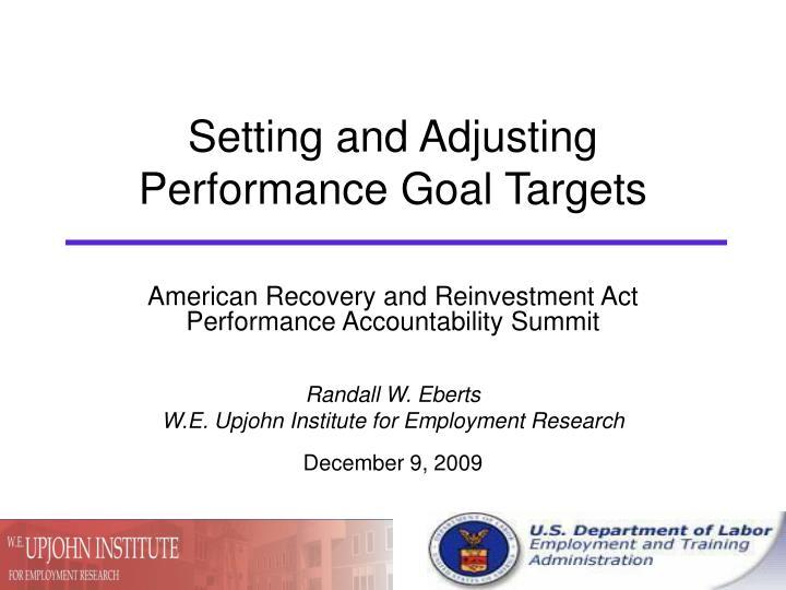 setting and adjusting performance goal targets n.