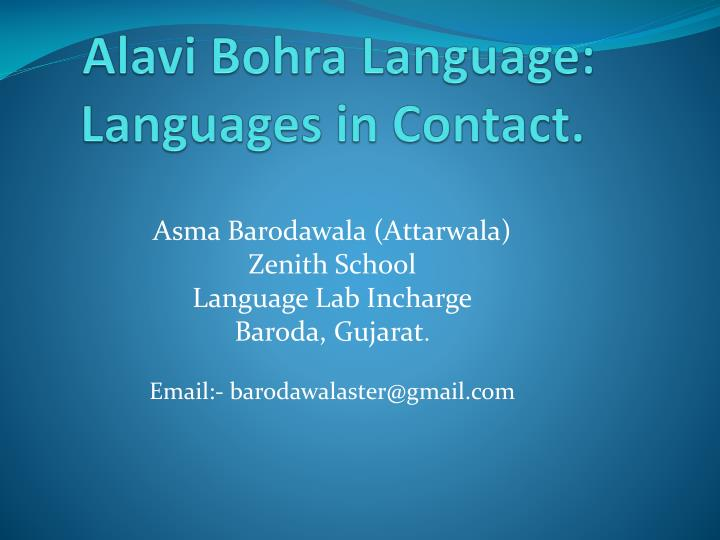 PPT - Alavi Bohra Language: Languages in Contact  PowerPoint