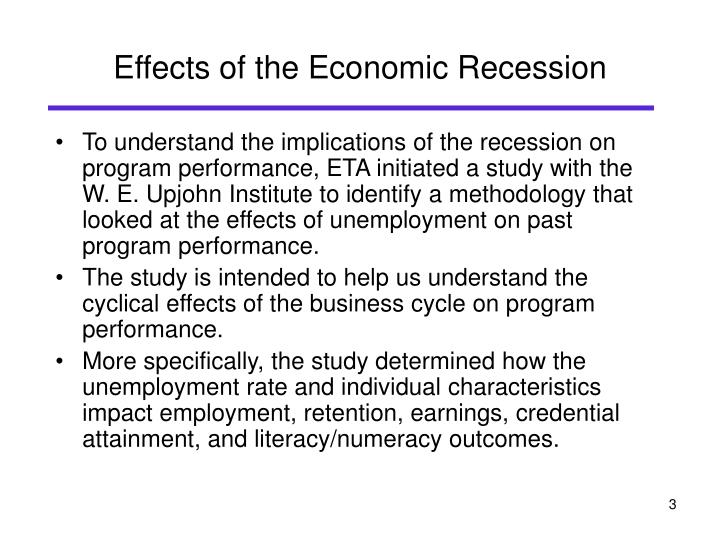 Effects of the economic recession