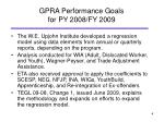 gpra performance goals for py 2008 fy 2009