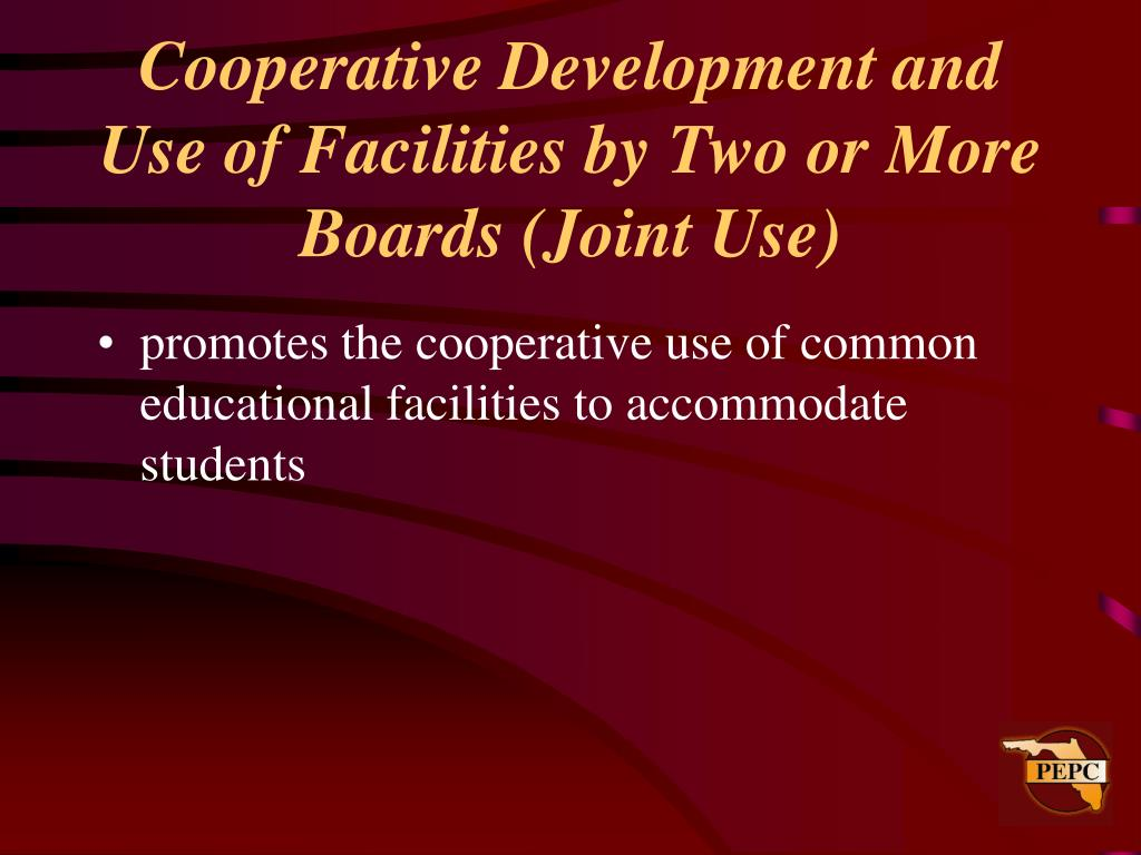 Cooperative Development and Use of Facilities by Two or More Boards (Joint Use)