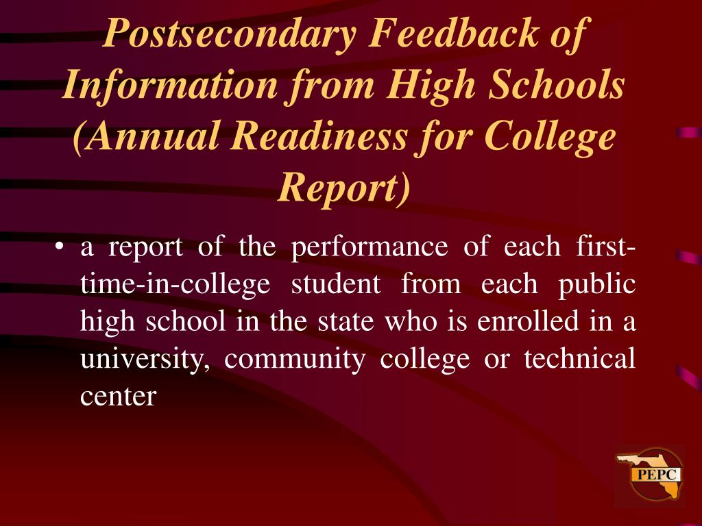 Postsecondary Feedback of Information from High Schools (Annual Readiness for College Report)