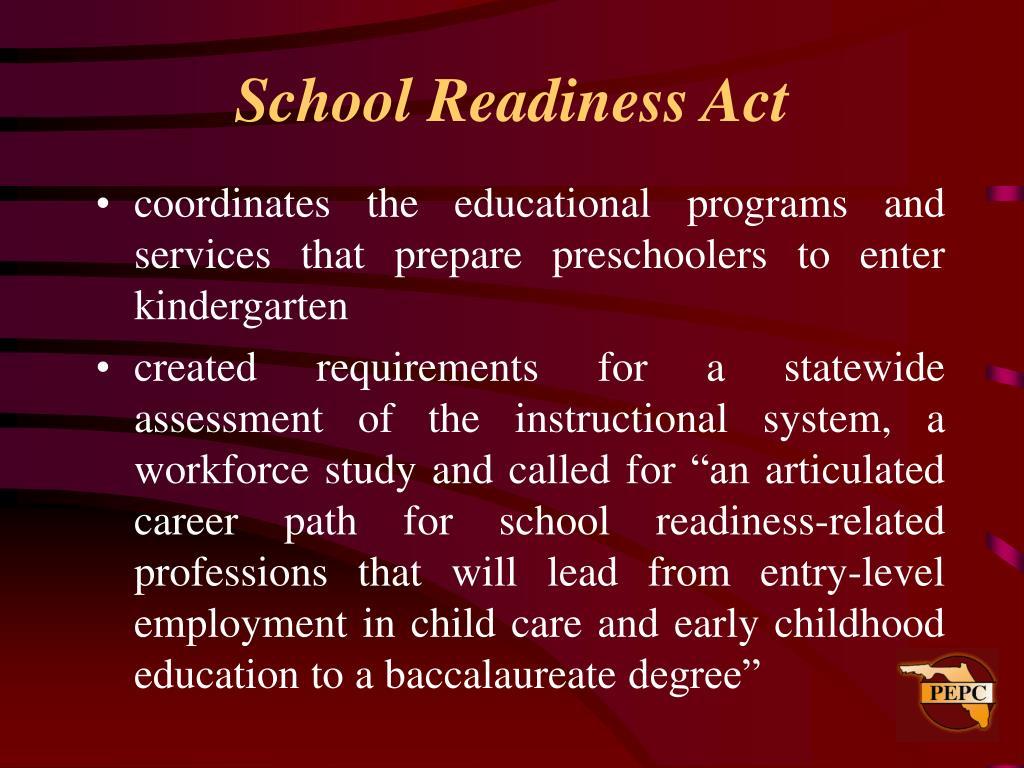 School Readiness Act