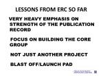 lessons from erc so far