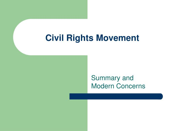 civil rights movement summaries