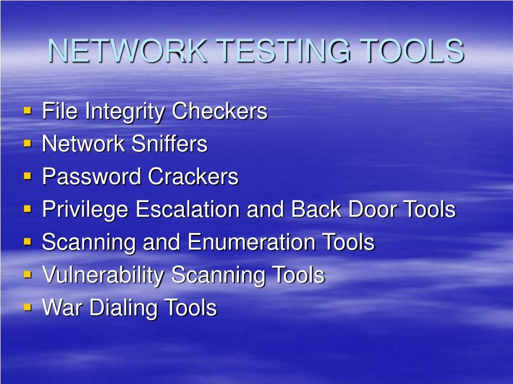 NETWORK TESTING TOOLS