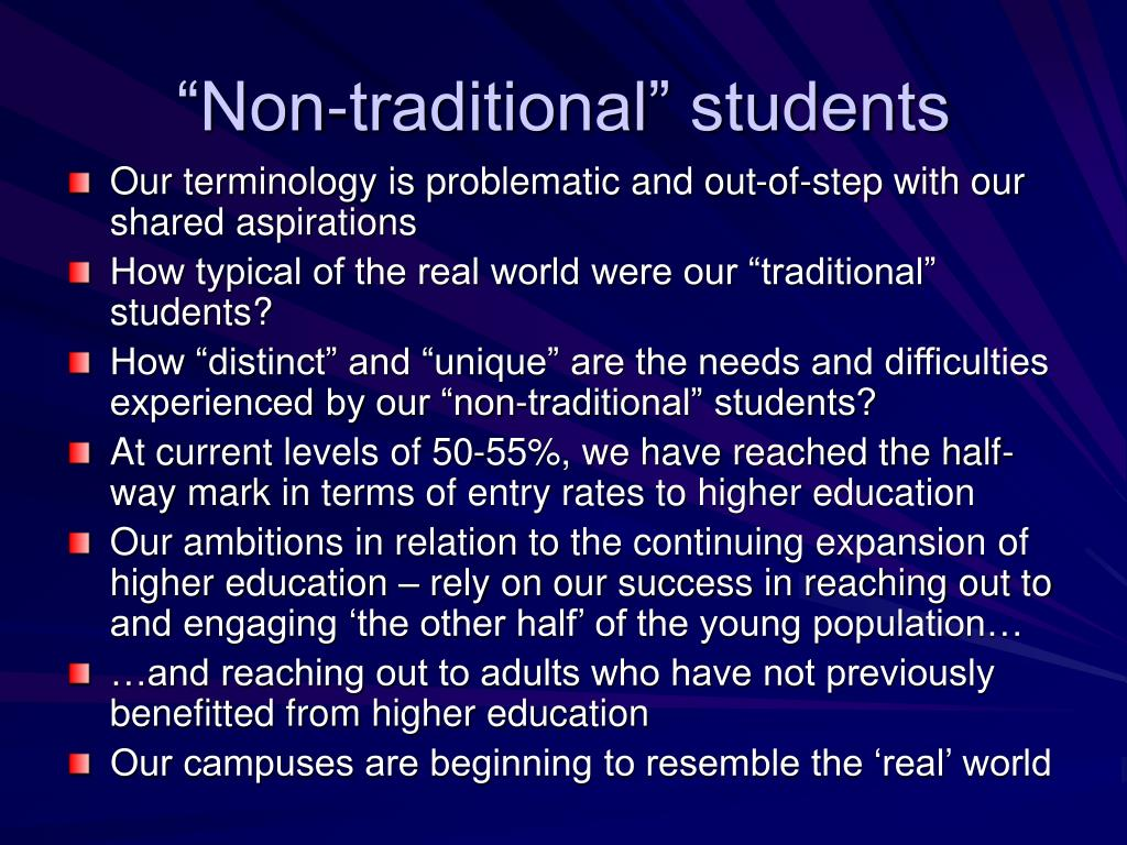 """""""Non-traditional"""" students"""
