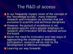 the r d of access
