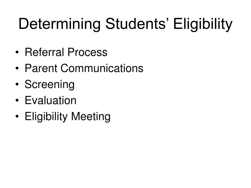 Determining Students' Eligibility