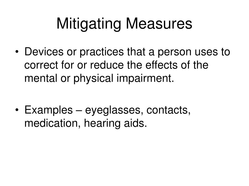 Mitigating Measures