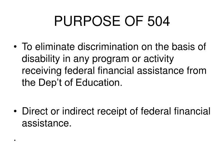 Purpose of 504