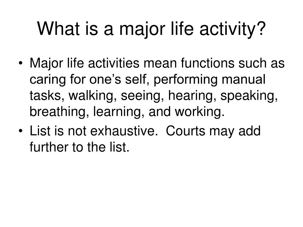 What is a major life activity?