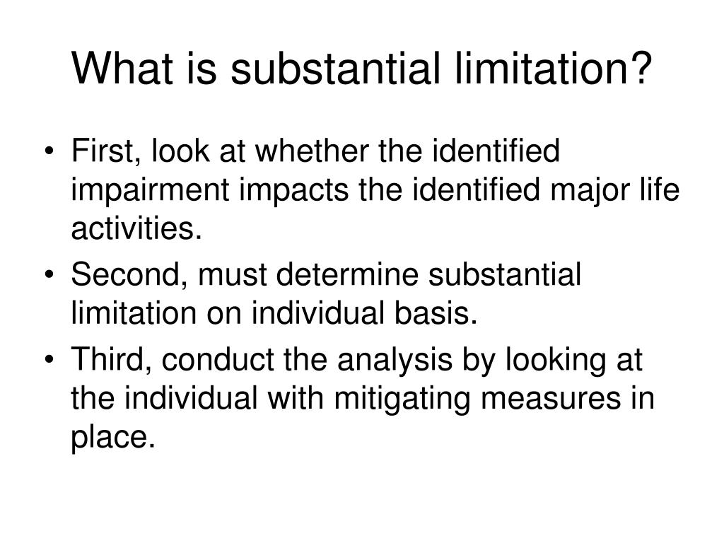 What is substantial limitation?