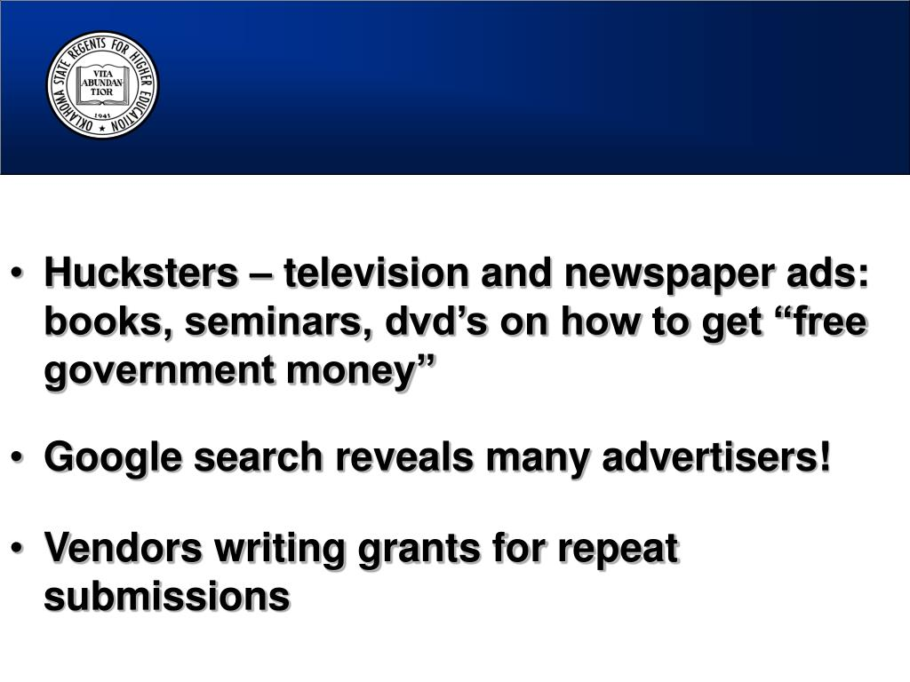 "Hucksters – television and newspaper ads: books, seminars, dvd's on how to get ""free government money"""