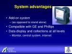 system advantages