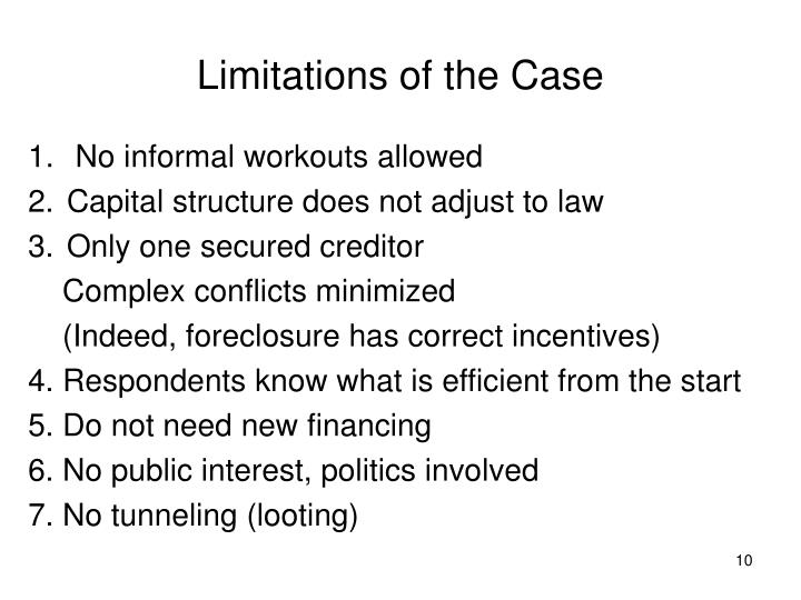 Limitations of the Case