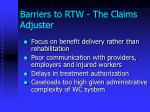 barriers to rtw the claims adjuster