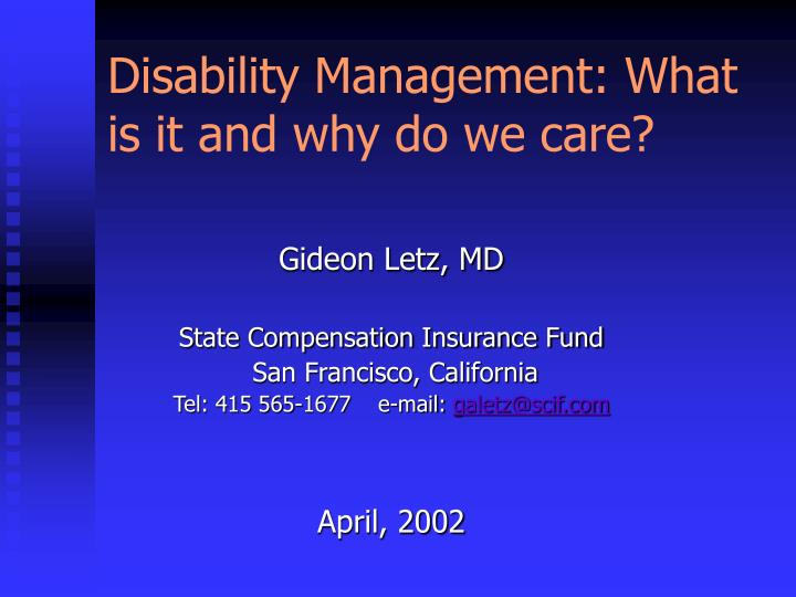 disability management what is it and why do we care n.