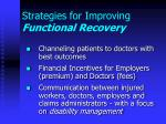 strategies for improving functional recovery