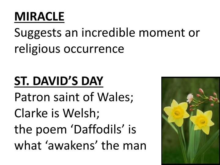 comparison of miracle on st davids day Gillian clarke (b8/6/37) - miracle on st david's day it has kind of become traditional of me, on this blog to mark st david's day (dydd gwyl dewi) somehow today i offer you a poem by one of our foremost women contemporary poets.