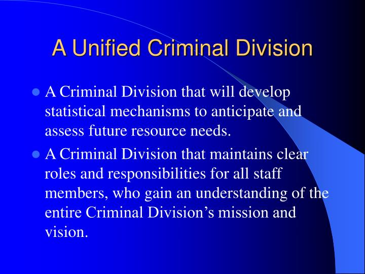 A Unified Criminal Division