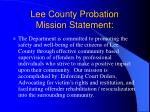 lee county probation mission statement