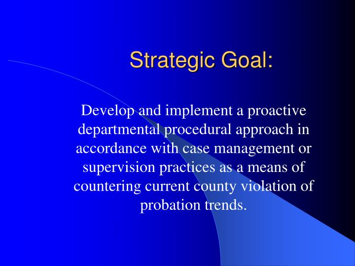 Strategic Goal: